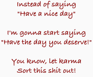 karma, funny, and quotes image