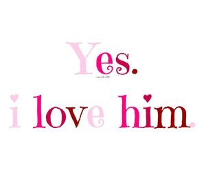 him, i, and in love image