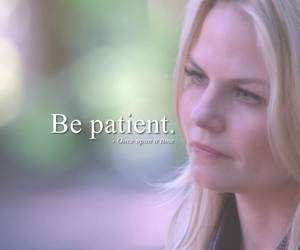 once upon a time, be patient, and emma swan image