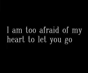 afraid, heart, and quote image