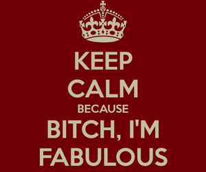 keep calm and fab and glad;) image