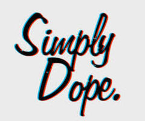 dope, simply, and swag image