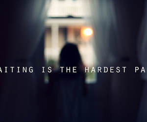 waiting, quotes, and text image