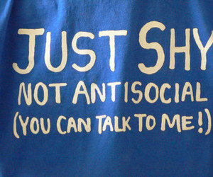 shy, text, and antisocial image