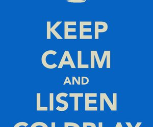 coldplay, keep calm, and music image