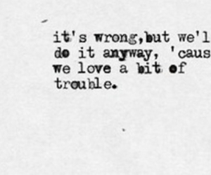 quotes, trouble, and arctic monkeys image