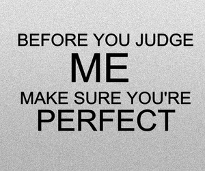 perfect, quotes, and judge image