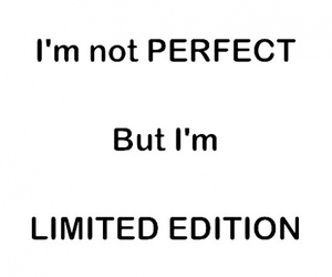 quote, limited edition, and perfect image