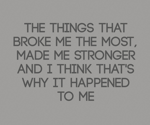 broken, quote, and strong image