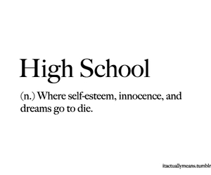 high school, Dream, and quotes image