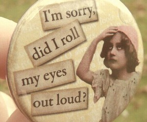 eyes roll pin sorry image