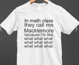 funny, quote, and macklemore image