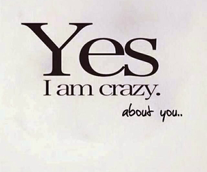 love, crazy, and you image