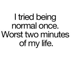 normal, life, and quote image