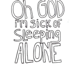 alone, quote, and sleep image