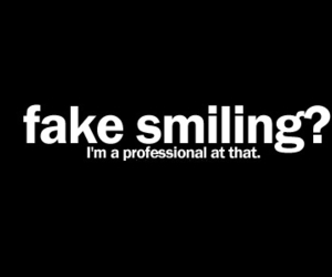 fake, smile, and quotes image