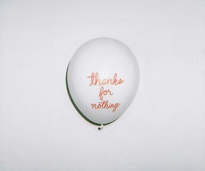 balloon, nothing, and quote image