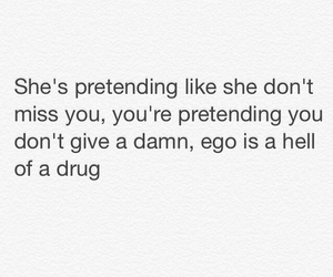ego, quote, and drugs image