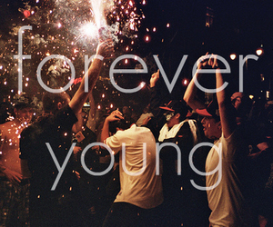 young, Forever Young, and forever image