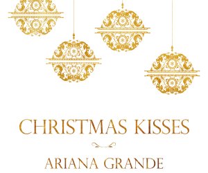 ariana grande, christmas kisses, and christmas image