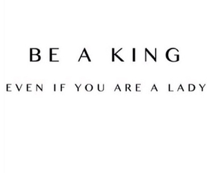 lady, quotes, and king image