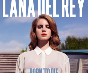 lana del rey, born to die, and music image