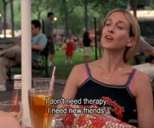 friends, sex and the city, and quotes image