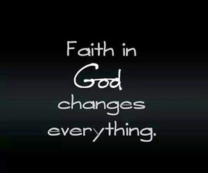 faith, god, and change image
