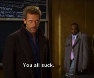 dr house, sucks, and house image