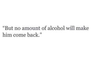 quotes, alcohol, and love image