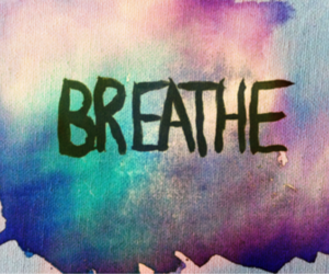 breathe, quote, and text image