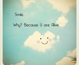 smile, quote, and alive image