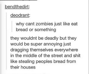 funny, zombies, and bread image