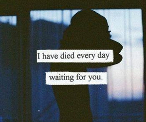 quote, sad, and waiting image