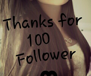thanks and 100 follower image