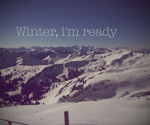 winter, quote, and ready image