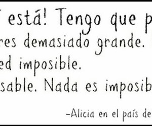 alicia, imposible, and frases image