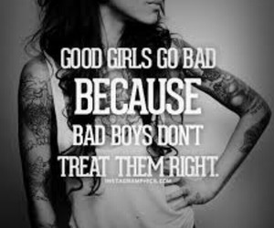 quotes, Tattoos, and bad girl image