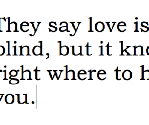 love, quote, and blind image