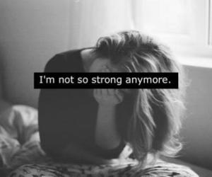 strong, sad, and quotes image