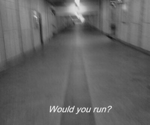 grunge, run, and quotes image