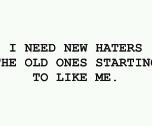 haters, quote, and text image