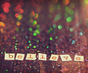 believe, glitter, and text image