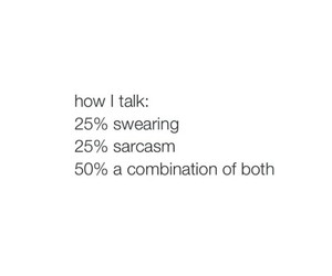 combination, me, and sarcasm image