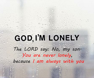 god, lonely, and never image