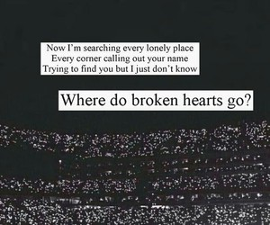 Lyrics, where do broken hearts go, and wdbhg image