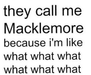 macklemore, what, and math image