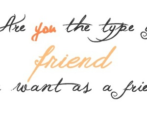 friendship, quote, and question image