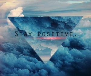 positive, stay, and sky image