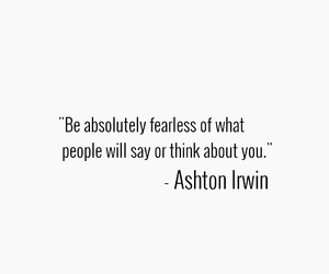 5sos, ashton irwin, and quote image